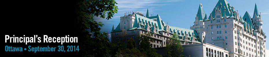 Photo of Chateau Laurier in Ottawa with text overlay Principal's Reception Ottawa Sept 30 2014