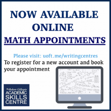 NEW Math Online Appointments: Log into uoft.me/writingcentres to register and see our available online math appointments.