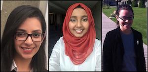 Jaspreet Duggal (left), Fathiya Mohamed (center) and Josianne Lachapelle (right)