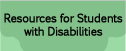 Resources for Students with Disabilities