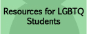 Resources for LGBTQ Students