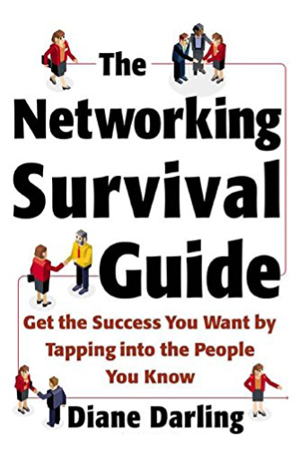 The Networking Survival Guide by Diane Darling