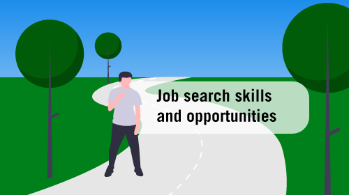 Job search skills and opportunities