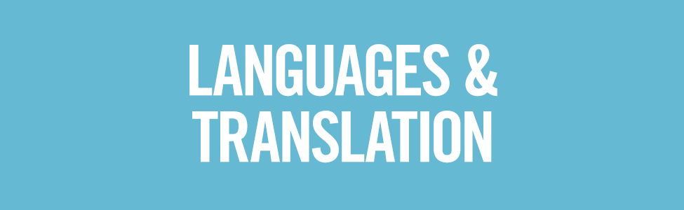 LANGUAGES & TRANSLATION