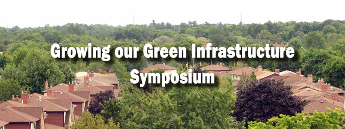 Growing our Green Infrastructure Symposium