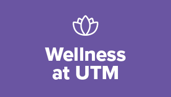 Wellness at UTM