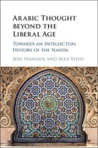 Hanssen - Arabic Thought Beyond the Liberal Age book cover