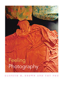 Cover of book by Jerzy Brown and Thy Phu--Feeling Photography