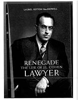 Renegade The Life of M Cohen Lawyer