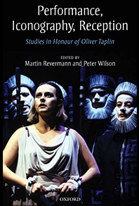Cover of book by Martin Revermann and Peter Wilson -- Performance, Iconography, Reception