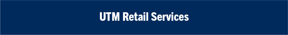 Retail Services at UTM