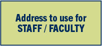 Address for Staff or Faculty