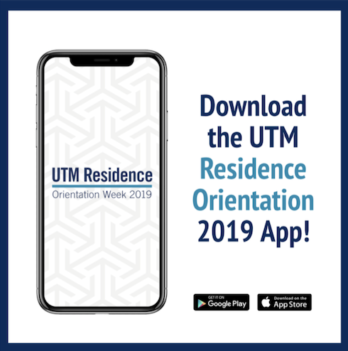 Download the UTM Residence Orientation App on Google Play or the App Store