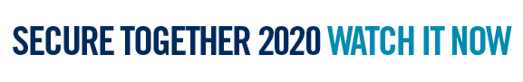 Secure Together 2020 - Watch it now