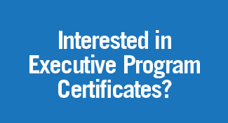 Interested in an Executive Certificate?