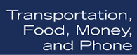 Transportation, Food, Money, and Phone