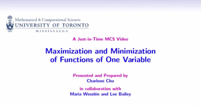 Maximization and Minimization of Functions of One Variable