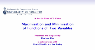Maximization and Minimization of Functions of Two Variables