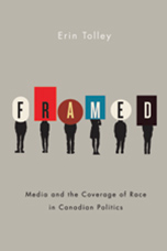 Image of book cover for Framed, media and coverage of race in Canadian politics