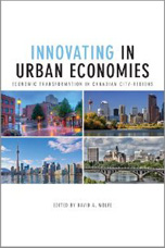 Image of book cover for Innovating in Urban Economies by David Wolfe