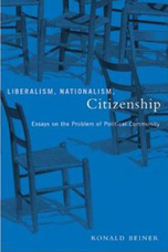 Liberalism, Nationalism, Citizenship - Ronald Beiner