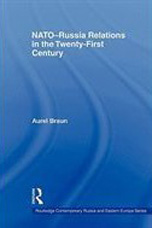 NATO-Russia Relations in the Twenty-First Century - Aurel Braun