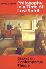 Philosophy in a Time of Lost Spirit - Ronald Beiner