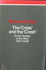 The Crisis and the Crash - Richard B. Day