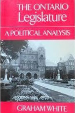 The Ontario Legislature - Graham White