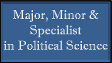 Link to information on Major, Minor, or Specialist in Political Science