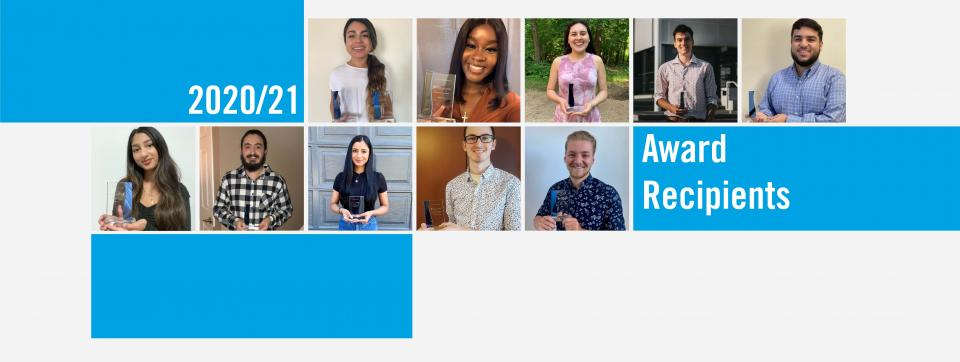 Congratulations to our 2020-21 Student Awards Recipients