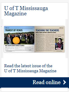 Read the U of T Mississauga Magazine Online