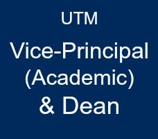 white words on blue background reading UTM Vice Principal Academic and Dean