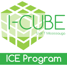 I-CUBE: U of T Mississauga, ICE Program