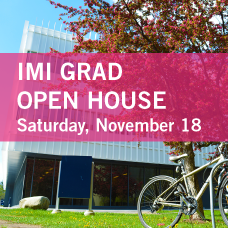 "Exterior of Innovation Complex in summer with bicycle in foreground; pink banner with text reading ""IMI Grad Open House, Saturday, November 18"""