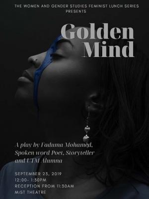 Photo of Faduma Mohamed in profile. Text reads: Golden Mind.