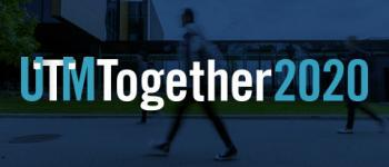 UTM Together Text over image of campus