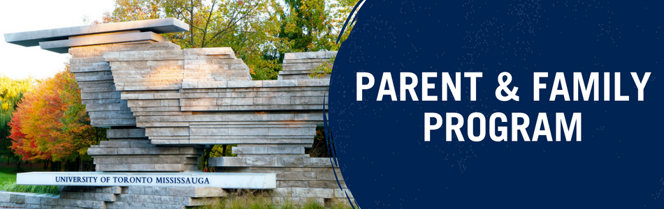 Parent & Family Program. Banner. Depicted is the rock outside of the UTM campus entrance.