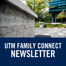 UTM Family Connect Newsletter (link)