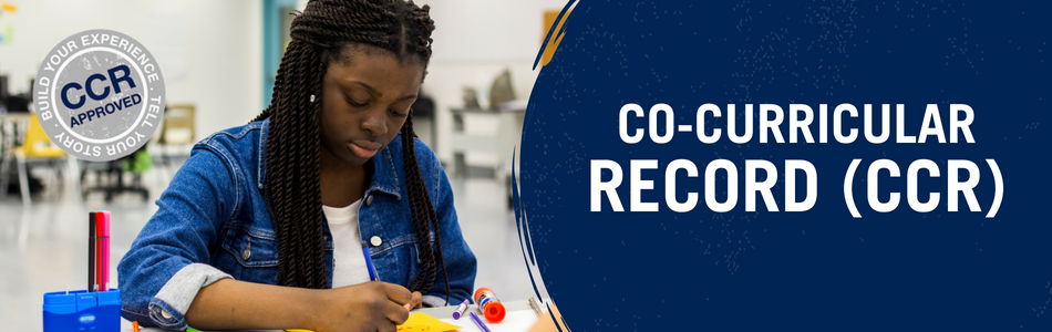 Co-Curricular Record (CCR). Banner. A student engaging in a project.