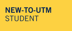 New-to-UTM Student