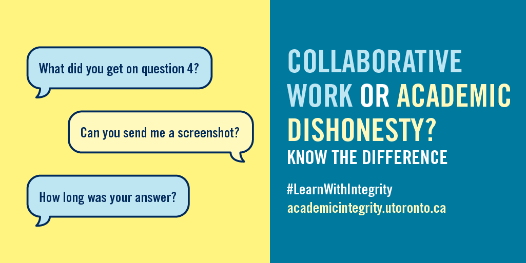 Collaborative Work or Academic Dishonesty? Know the difference.