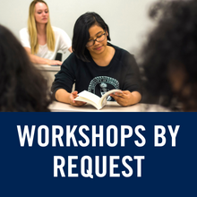Workshops by Request (Link)