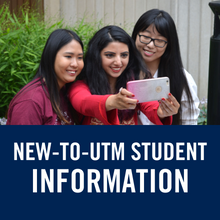 New-to-UTM student information (link)