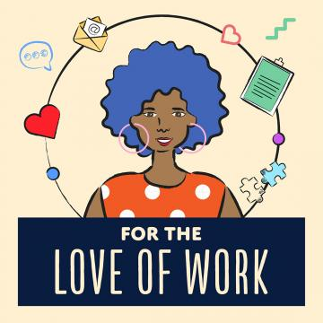 For the Love of Work artwork